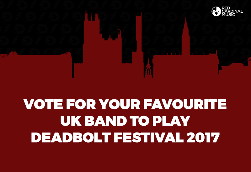 Vote For Your Favourite Band To Play Deadbolt Festival 2017 - Red Cardinal Music