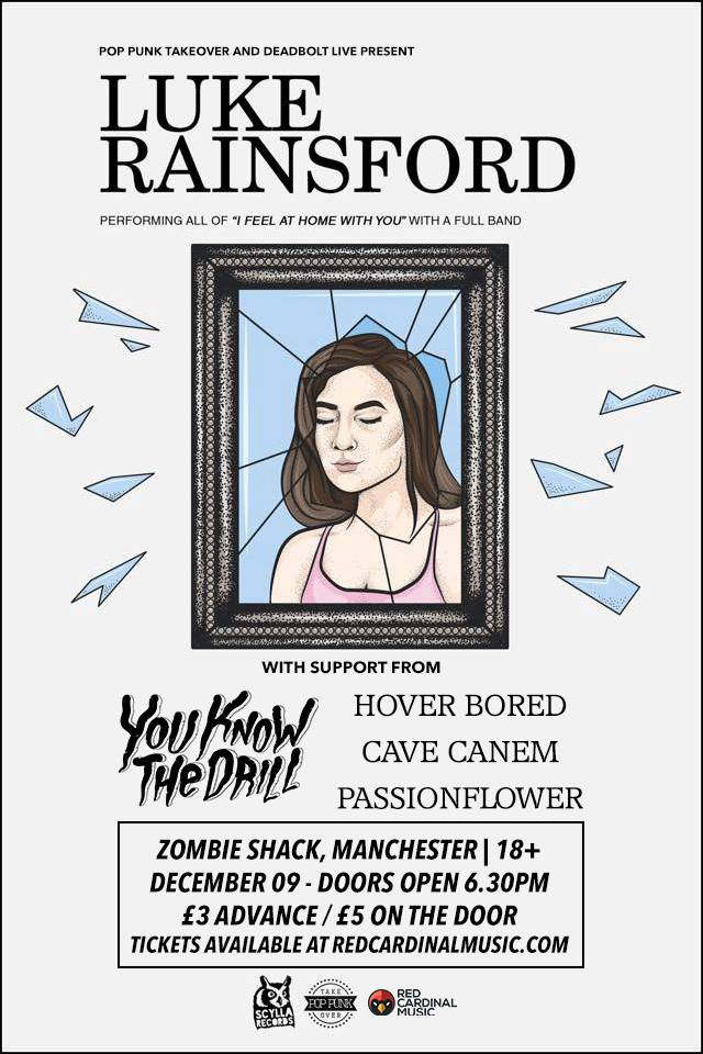 Luke Rainsford I feel At Home With You Tour Manchester - Red Cardinal Music - Zombie Shack - UK Pop Punk