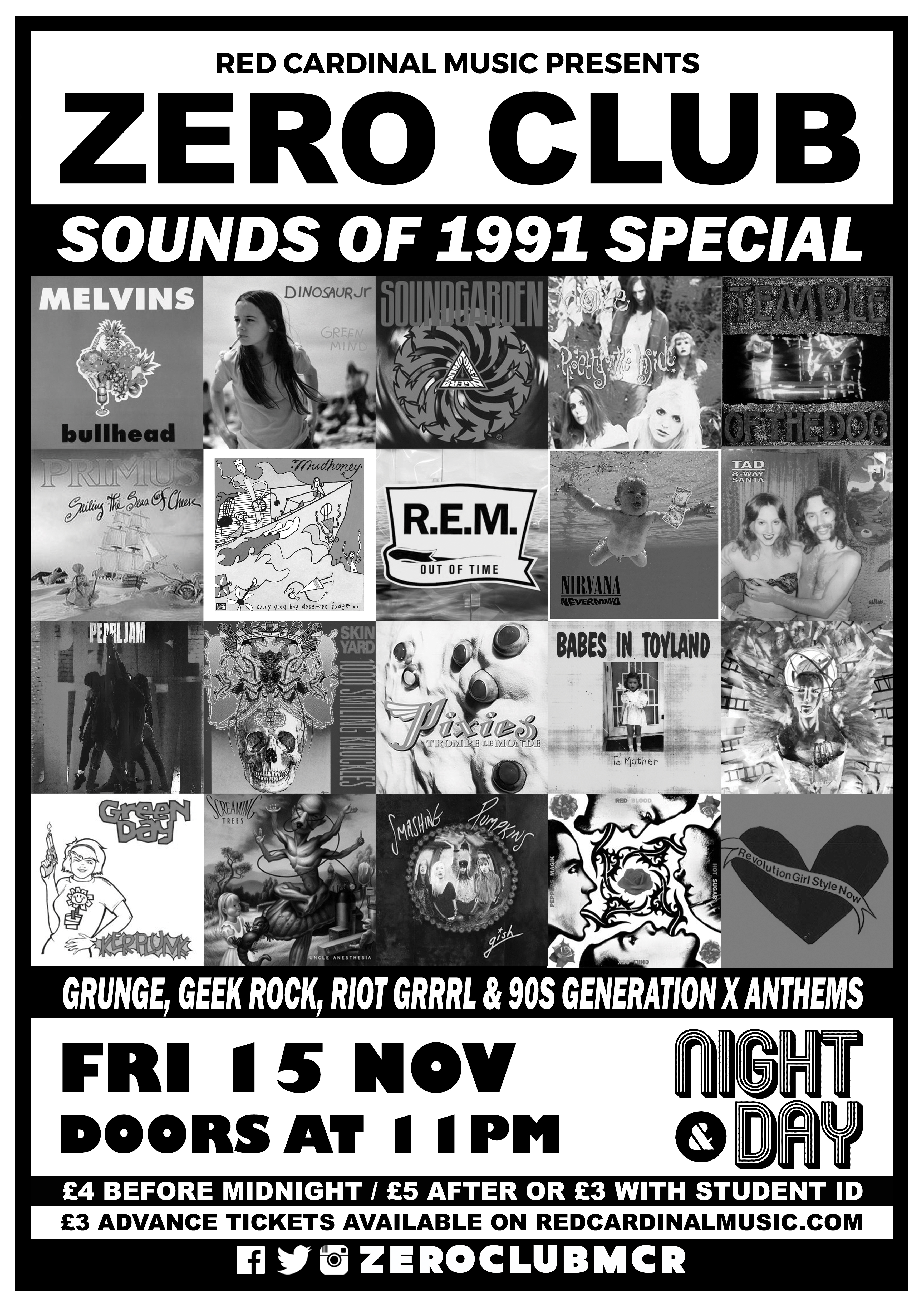 Zero Club - Nov 19 - Sounds of 1991 - Grunge, Riot Grrrl, Generation X,  Red Cardinal Music, Manchester