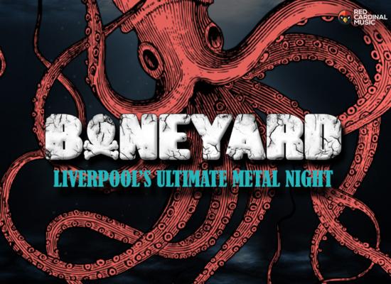 Boneyard - Shipping Forecast Liverpool - Nov 19 - Red Cardinal Music - Metal Night