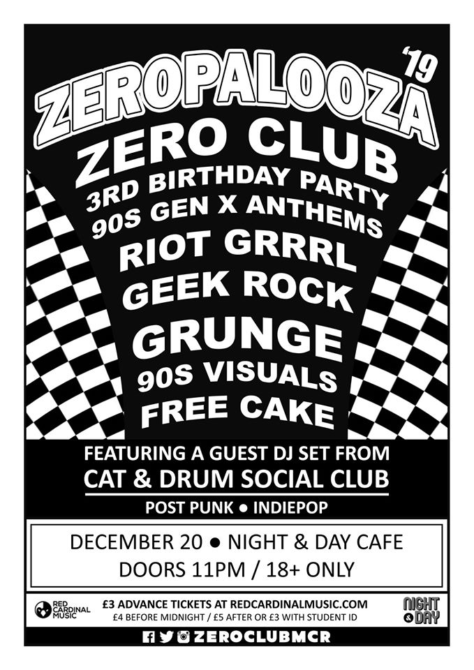 Zero Club - Dec 19 - Zeropalooza - Red Cardinal Music - Night & Day - Manchester